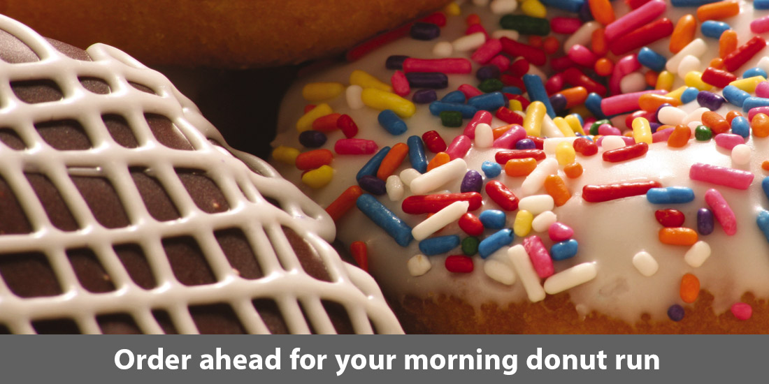 Order ahead for your morning donut run