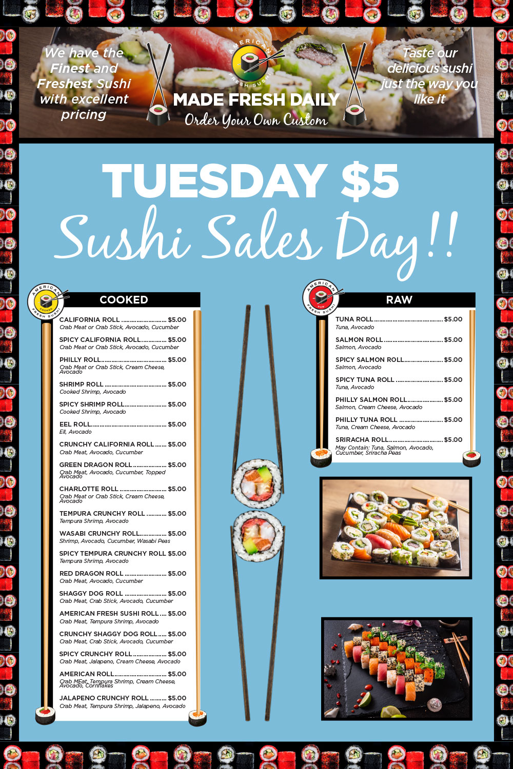 Tuesday $5 sushi sales day